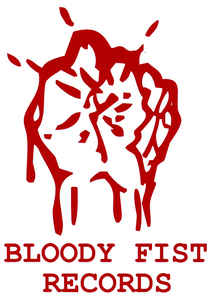 bloody fist records
